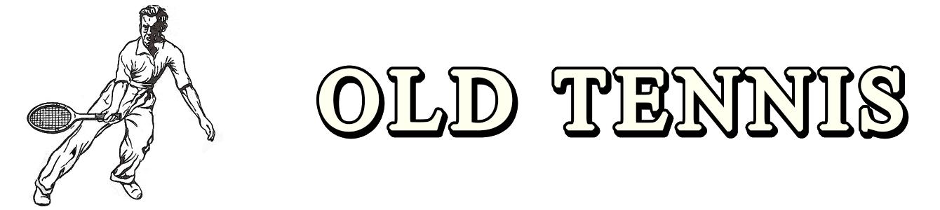 OLD TENNIS EN